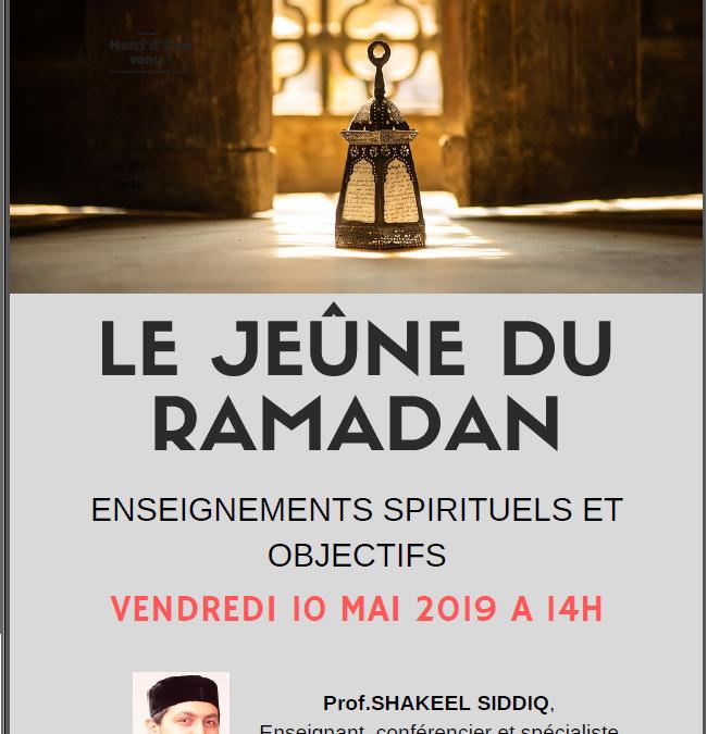 Conférence sur le jeûne du Ramadan-Vendredi 10 mai 2019